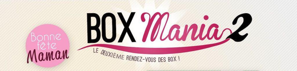 BoxMania 2 : Deuxième édition du salon des Box