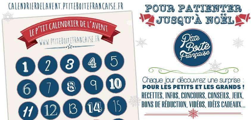 La P'tite Boîte Française vous propose également son calendrier de l'Avent