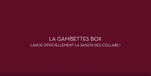 Gambette box : Les collaborations de la fin d'année