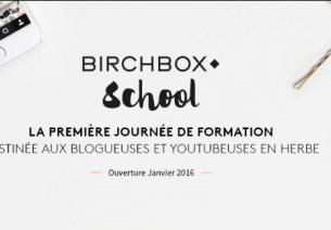 """Birchbox lance sa """"Birchbox school"""""""