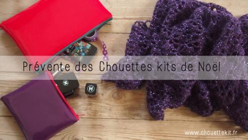 Le Chouette Kit de Noel est en pré-vente