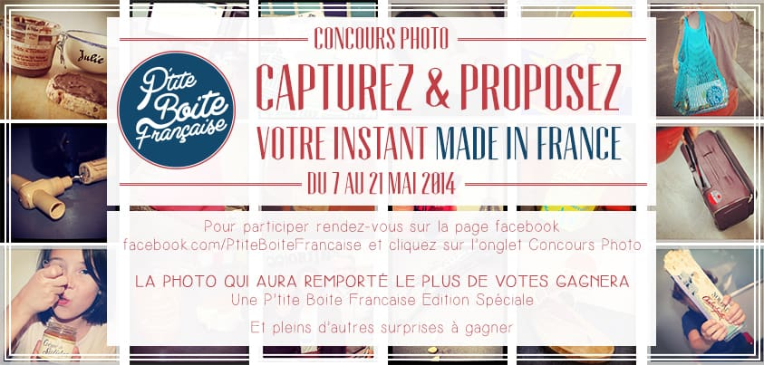 Participez au concours photo Made In France de la P'tite Boîte Française