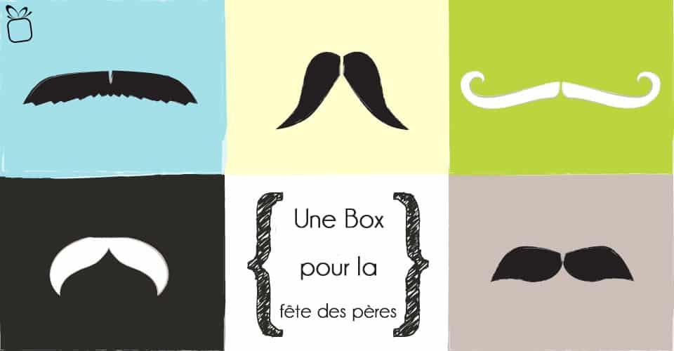 Choisir une Box pour la fête des pères : notre sélection