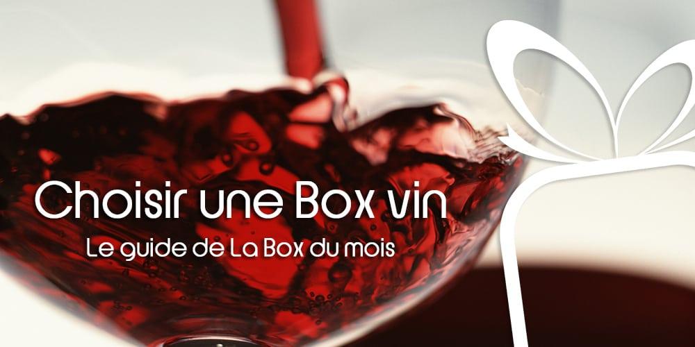Choisir une Box de vin : notre guide d'achat