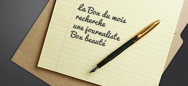 La Box du mois recherche une journaliste Box beauté