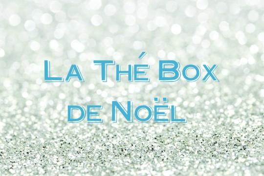 Noël avec la Thé Box