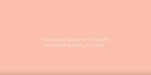 Découvrez ce que vous réserve My Little Box pour cet automne